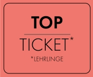 TOP-TICKET LEHRLINGE